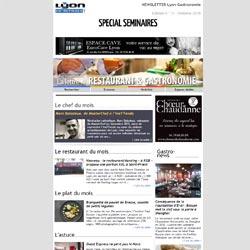 Newsletter Lyon-Gastronomie Edition Spéciale Séminaires