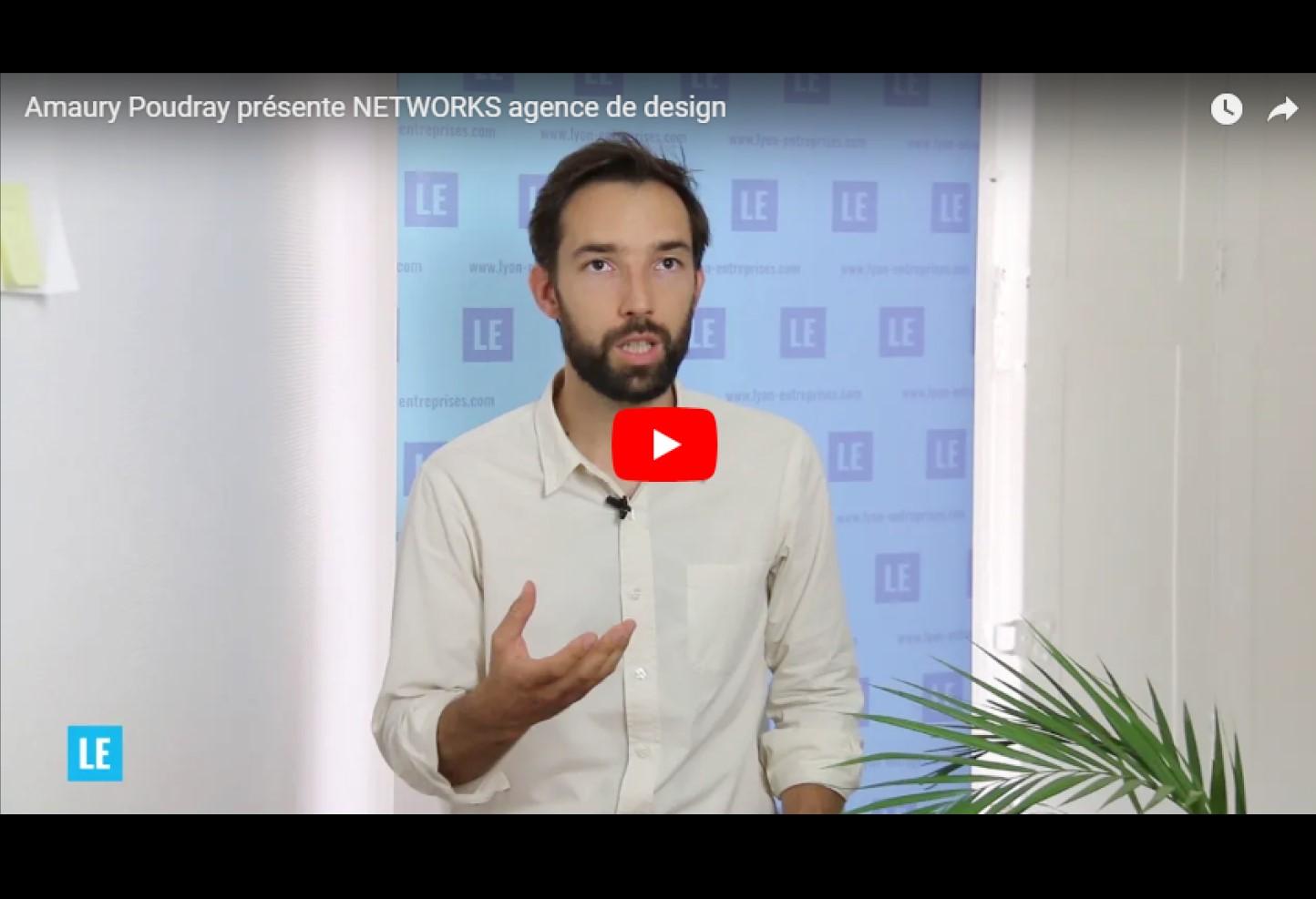 Amaury Poudray présente NETWORKS agence de design
