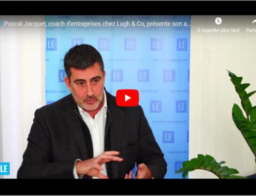 Pascal Jacquet, coach d'entreprises chez LUGH & CO, présente son activité